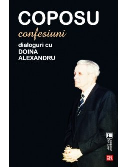 Confesiuni. Dialoguri cu Doina Alexandru, Corneliu Coposu, e-carteata.ro