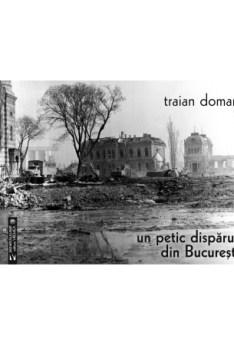 Un petic dispărut din București, e-carteata.ro