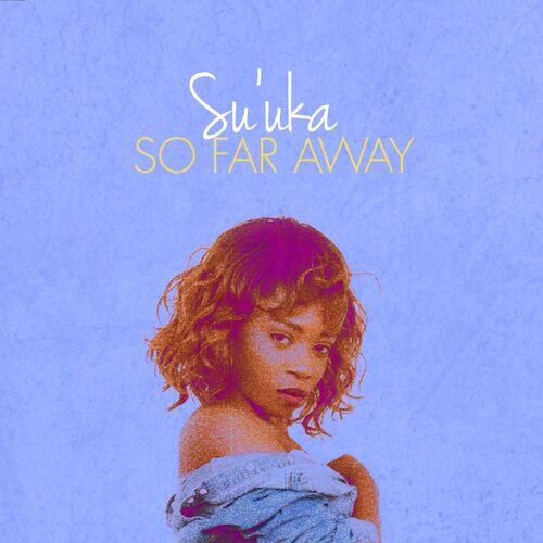 Su'uka – So Far Away