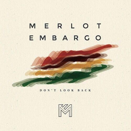 Merlot Embargo – Head Above The Water