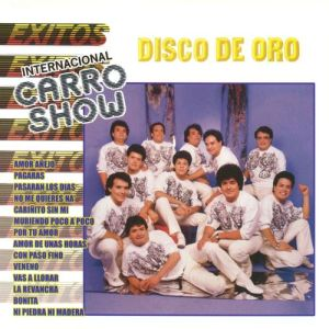 Internacional Carro Show - Disco de Oro Internacional Carro Show (Album 1995)