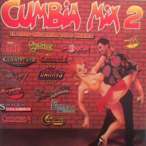 Various Artists - Cumbia Mix 2 (Album 1999)