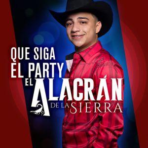 El Alacran de La Sierra - Que Siga El Party (Album 2020)