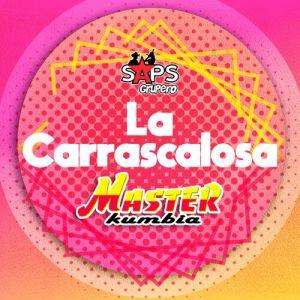 Master Kumbia - La Carrascalosa (Single 2020)