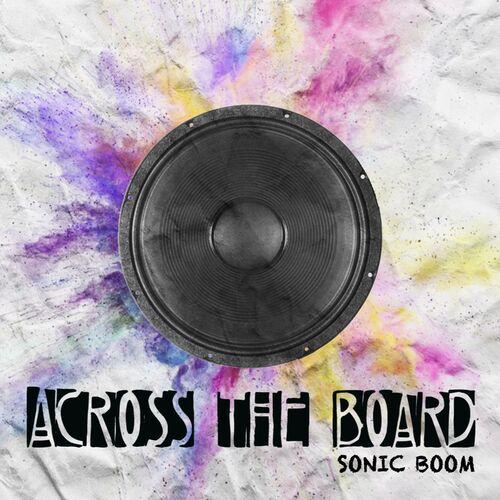 Across The Board – Sonic Boom
