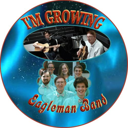 Eagleman Band – I'm Growing