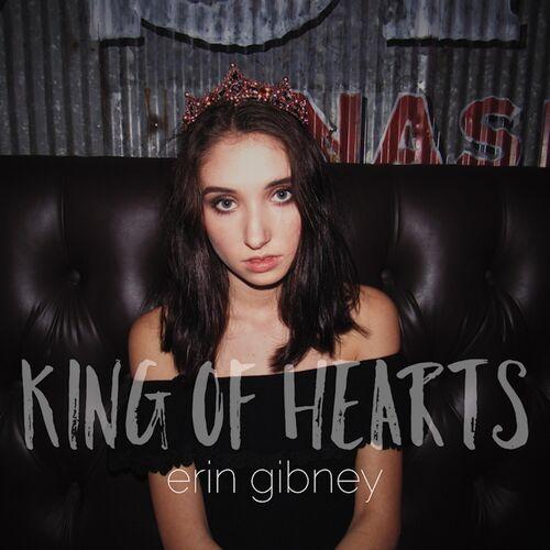 Erin Gibney – King of Hearts