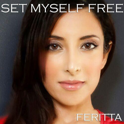 Feritta – Set Myself Free