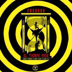 Farruko, Sharo Towers, Andy Clay, Alex A.C - El Tiempo Pasa (Single 2020)