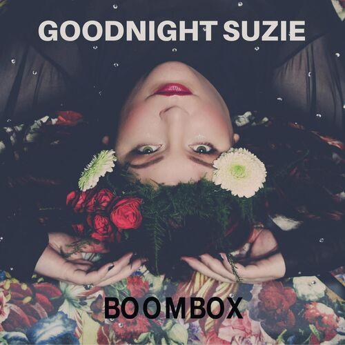 Goodnight Suzie – Spinning Around
