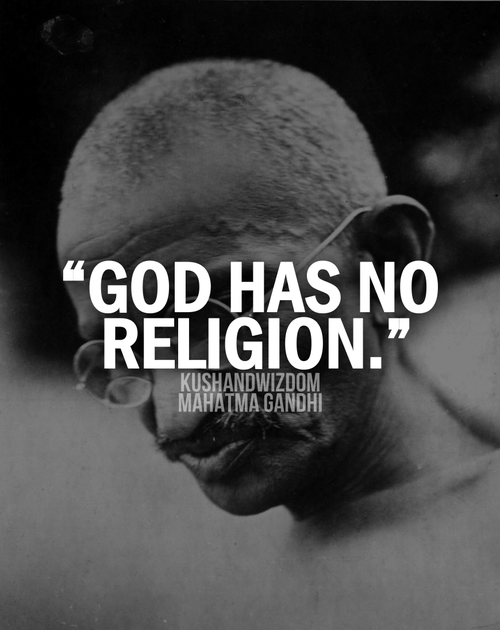 """What does, """"God has no religion"""" ,mean? Well it means that regardless of our religion, we still worship the same """"God"""". Religions are man-made but """"God"""" would still be there regardless of religion. """"God"""" doesn't choose only a specific religion and bless and guide those that belong to that particular religion. """"God"""" doesn't have favoritism. Most of religion teaches the same things such as love """"God"""" and love your neighbor so why fight over such ridiculous rituals, beliefs and what """"God's"""" name is. We are """"God's"""" creation."""