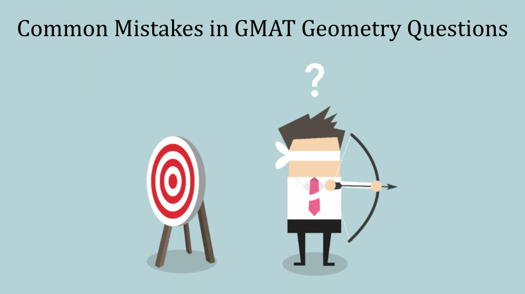 GMAT Geometry Questions – Most Common Mistakes | GMAT Quant Prep
