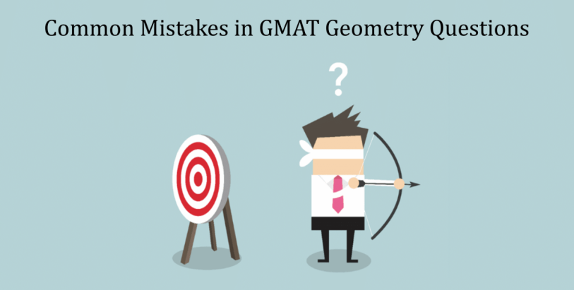 most common mistakes in GMAT geometry questions | GMAT Quant Prep