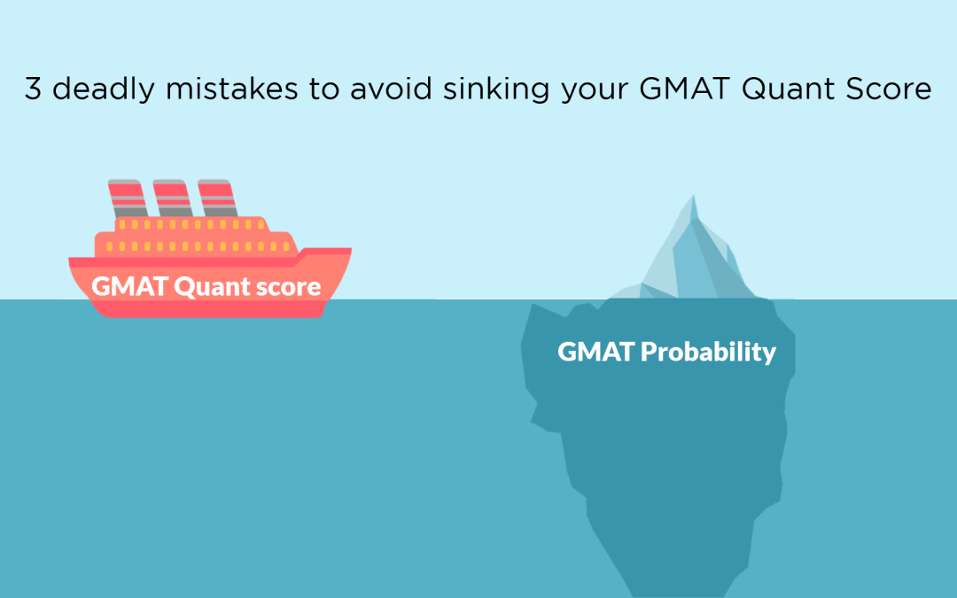 GMAT Probability | 3 deadly mistakes to avoid | GMAT Quant