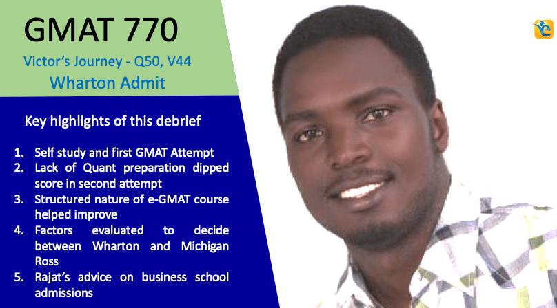 How Victor Achieved a 770 GMAT Score   Wharton Admit   100-point GMAT score improvement
