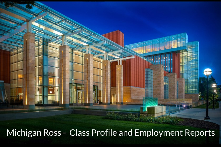 Michigan Ross - Class Profile, Career and Employment Outcomes