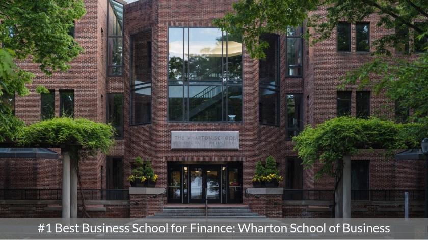 Best Business School for Finance #1 - Wharton School of Business - Top MBA Program in Finance