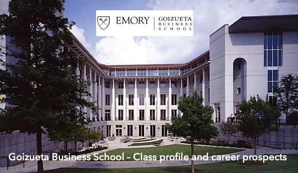 Emory Goizueta Business School MBA class profile, employment report, notable alumni
