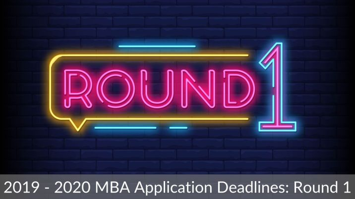 2019 - 2020 MBA Application Deadlines_ Round 1