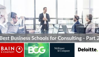 Top 10 Best Business Schools for Consulting Careers - Part 1