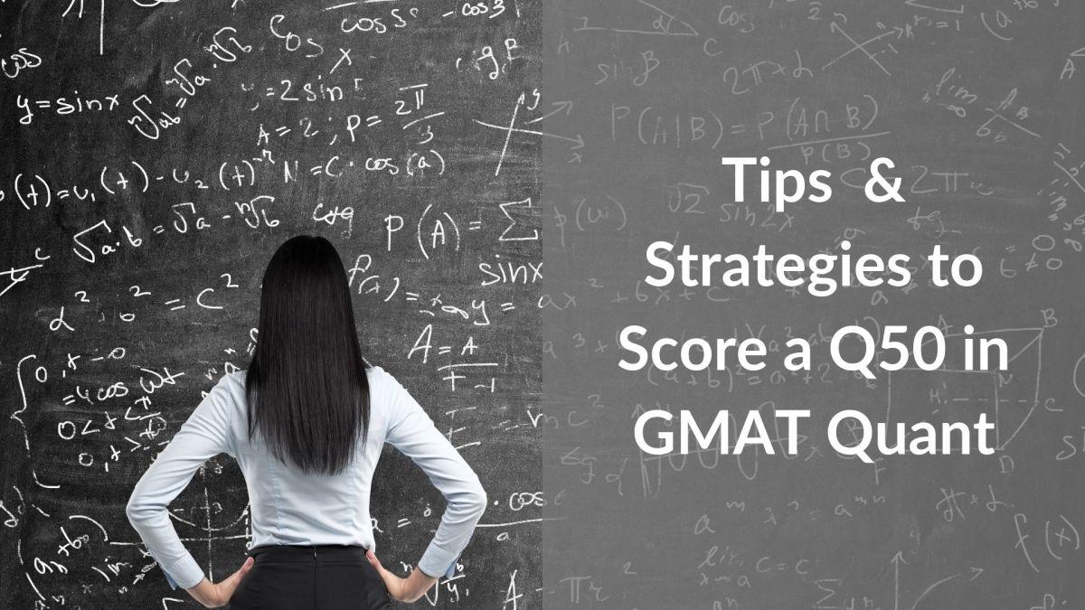 GMAT quant tips score a Q50