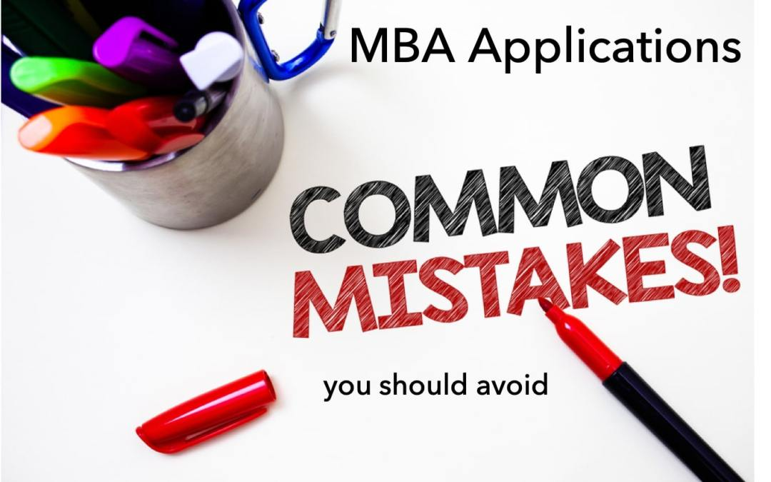 Avoid these MBA application mistakes and make it to your dream business school