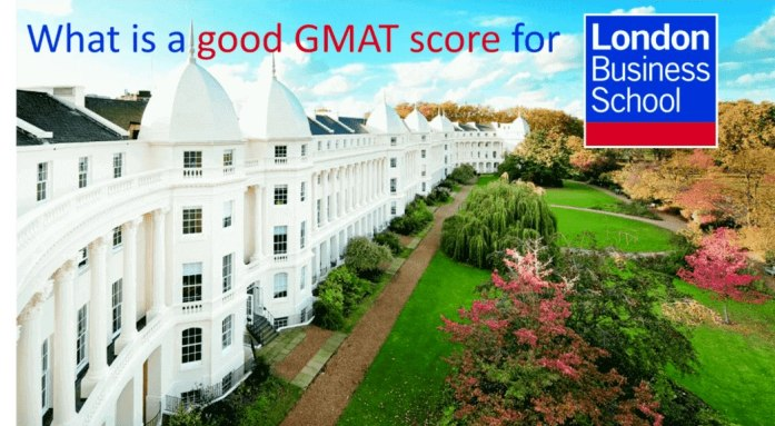 What is a good GMAT score for London Business School e-GMAT