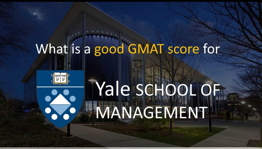 What is a good GMAT score for Yale SOM