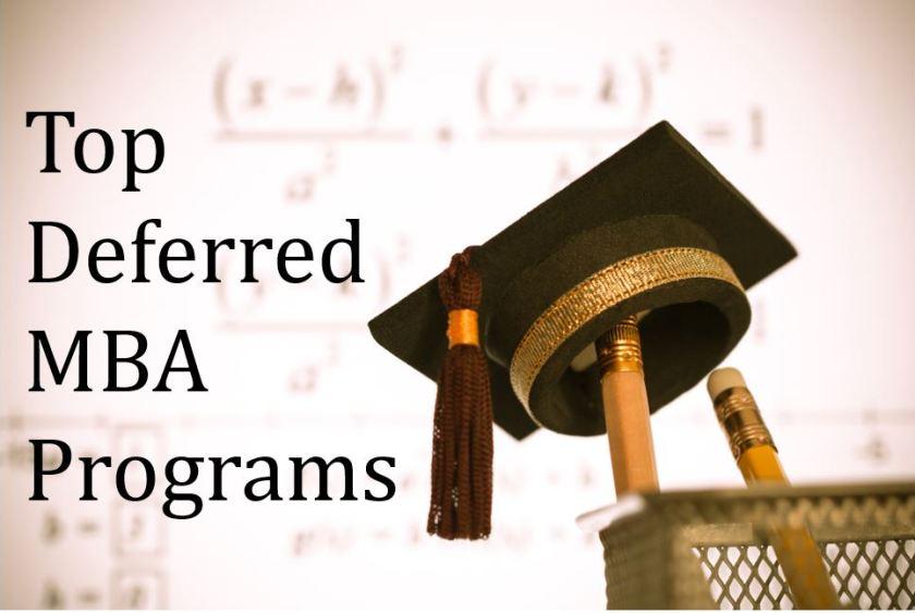 Top deferred MBA programs