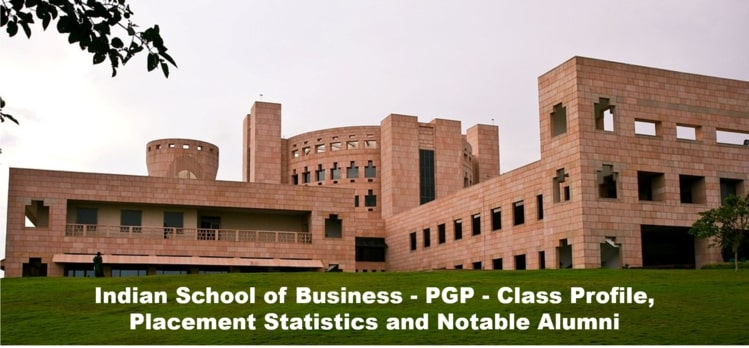 ISB PGP class profile, placements, notable alumni