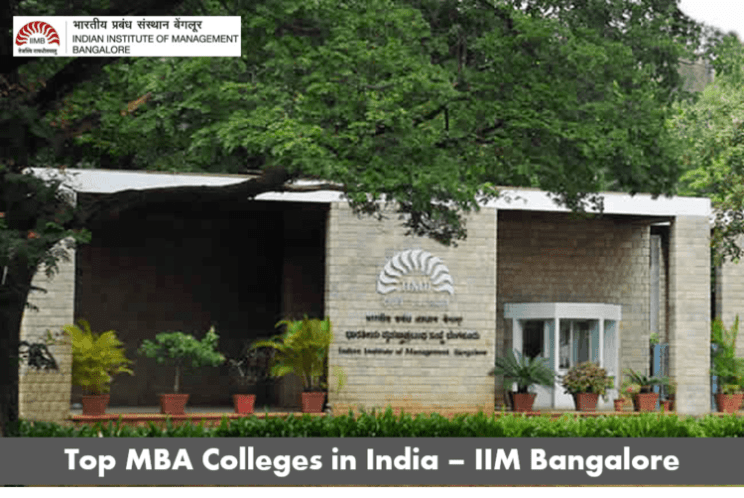 Top MBA colleges in India - IIM Bangalore