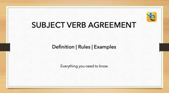 Subject Verb Agreement Definition Rules Examples