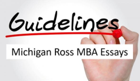 Guidelines-Michigan-Ross-Essays
