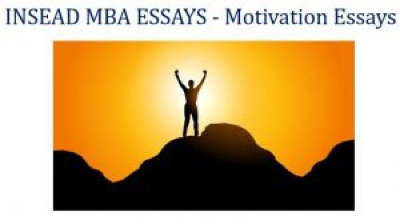 Motivation types INSEAD MBA Essays
