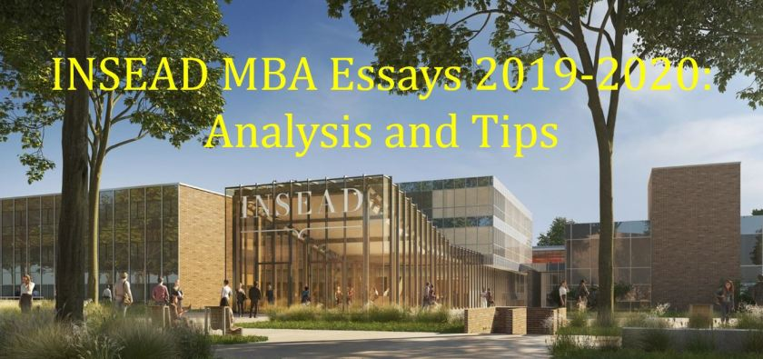 INSEAD MBA essays analysis and tips
