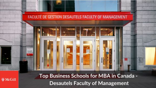 MBA in Canada McGill Desautels Faculty of Management best colleges