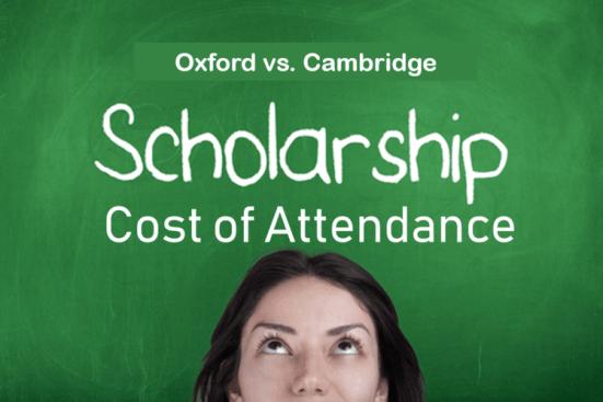 oxford-vs-cambridge-scholarship-cost-of-attendance