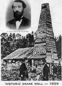 Edwin Drake ideó y creo el primer pozo petrolero