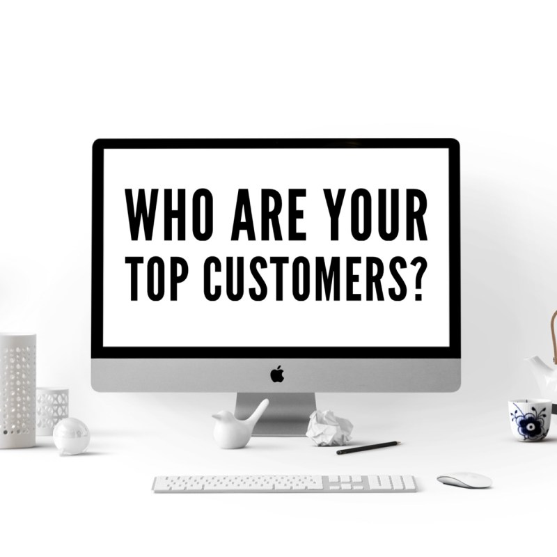 Who are your top customers