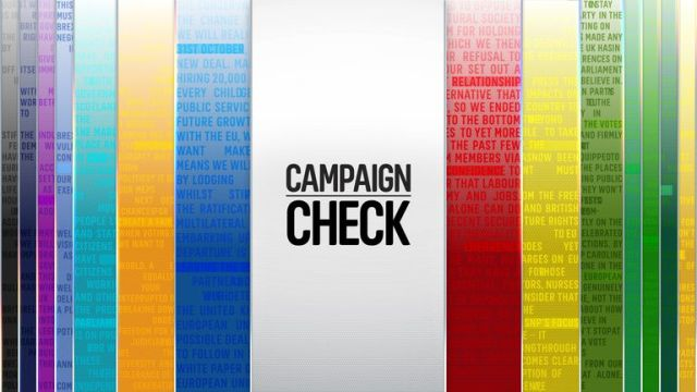 Campaign Check will look at politicians' claims over the election period