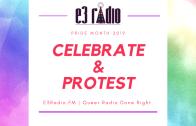 Click to Listen – Pride Month 2019: Celebrate & Protest