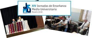 XIV JORNADAS DE ENSEÑANZA MEDIA UNIVERSITARIA 2018