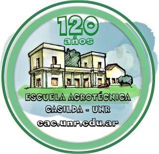 LA ESCUELA AGROTÉCNICA DE CASILDA, DEPENDIENTE DE LA UNIVERSIDAD NACIONAL DE ROSARIO, CELEBRA SUS 120 AÑOS DE EXISTENCIA