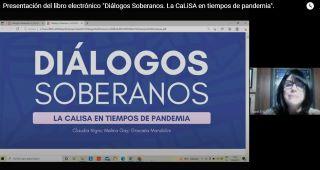 """PRESENTACIÓN DEL LIBRO ELECTRÓNICO: """"DIÁLOGOS SOBERANOS. LA CaLiSA EN TIEMPOS DE PANDEMIA"""", EN EL MARCO DE LA CaLiSA CASILDA - UNR"""