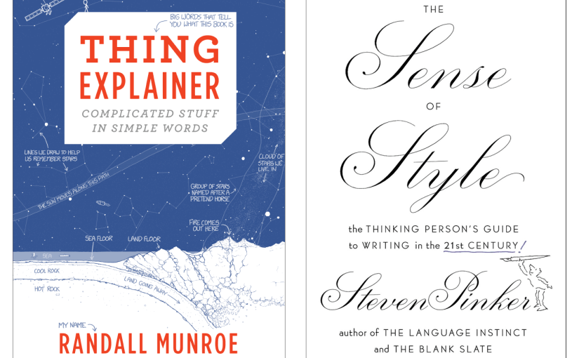 Review: Munroe's Thing Explainer and Pinker's Sense of Style
