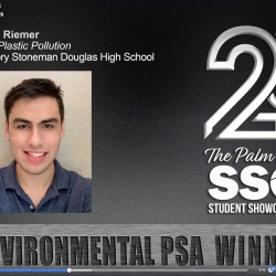 "Senior Josh Riemer received the Environmental PSA at the 25th Annual Palm Beaches Student Showcase of Films for his video, ""End Plastic Pollution."""