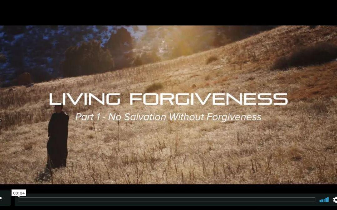 Living Forgiveness (6-part series, 40 minutes)
