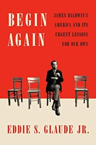 "Cover of ""Begin Again"" by Eddie Glaude, Jr."