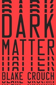 """Cover of """"Dark Matter,"""" by Blake Crouch"""