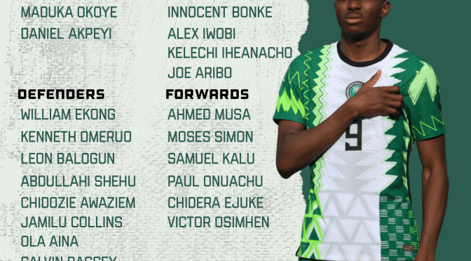 Super Eagles 23-man squad to face Central African Republic